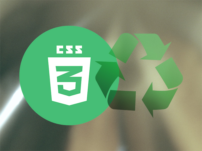 Recycle your CSS
